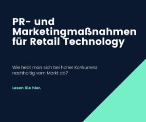 PR- und Marketingmaßnahmen für den Retail-Bereich
